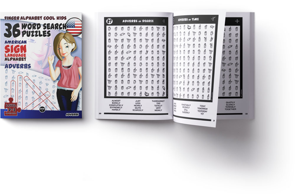 ASL Word Search Games 108 Word Search Puzzles with the American Sign Language Alphabet Cool Kids Adverbs